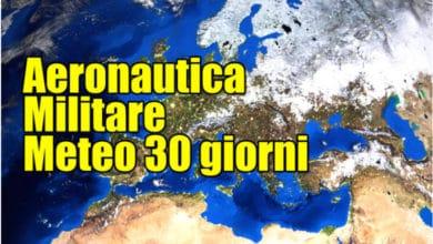 Photo of AM METEO, le previsioni a lungo termine dell' Aeronautica Militare Italiana