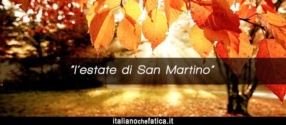 Meteo Italia. Previsioni estate di S. Martino