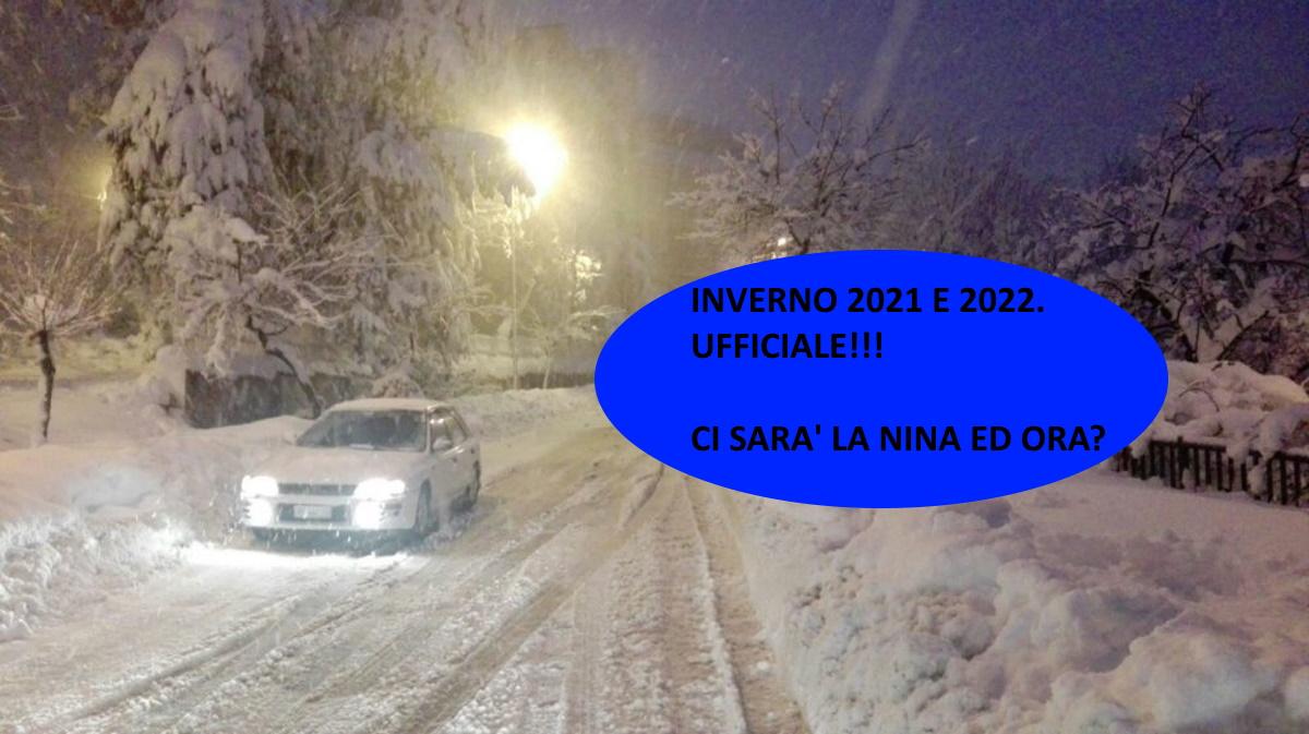 Il meteo inverno 2021 e 2022